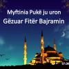 """Myftinia Pukë ju uron: """"Gëzuar Fitër Bajramin""""!"""
