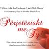 """Njoftim:Me 26 mars 2016 zhvillohet ne Puke programi """"Perjetesisht me Ty!"""""""