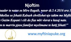 Njoftim:Bisede islame ne fshatin Kabash,ne kuade te nates se Mire Regaib